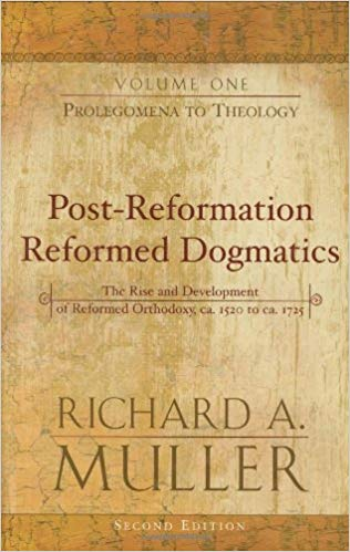 Post-Reformation Reformed Dogmatics