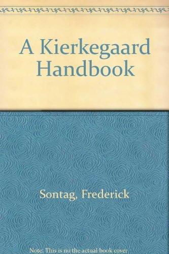 A Kierkegaard Handbook