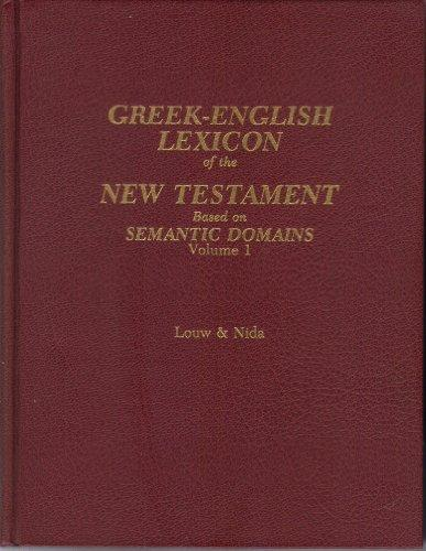 L&N - Greek-English Lexicon of the New Testament Based on Semantic Domains