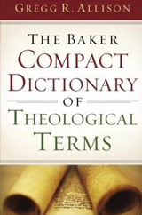 Baker Compact Dictionary of Theological Terms